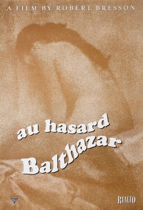 Au Hasard Balthazar (1966) - Robert Bresson