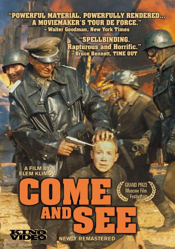 Come and See (Idi i smotriv) (1985) - Elem Klimov