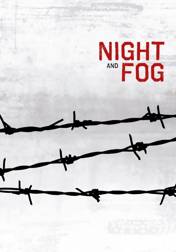 Night and Fog (Nuit et brouillard) (1956) - Alain Resnais