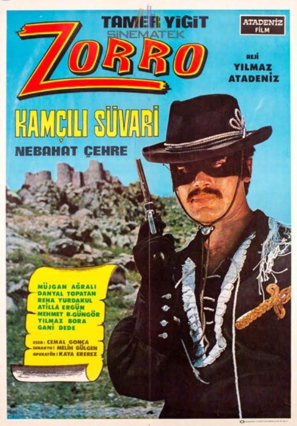 Zorro Kamçılı Süvari (1969) - Yılmaz Atadeniz